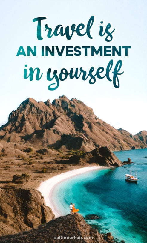 travel investment in yourself quote